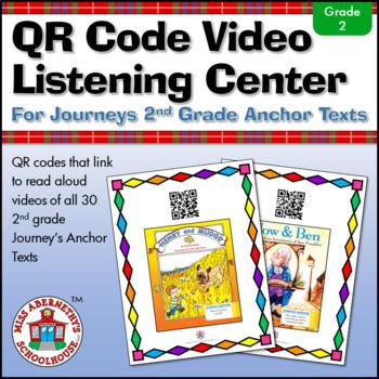 QR Code Video Listening Center for Journeys 2nd Grade Anchor Texts
