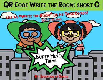 "QR Code ""Write the Room"" Fun: Short O Super Heroes"