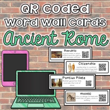 QR Coded Word Wall Cards- Ancient Rome
