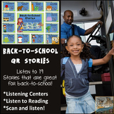 QR Codes - 19 Back-to-school stories *Great for Listening Centers K-2