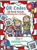 QR Codes:  20 Read Alongs Celebrating Doc's Birthday