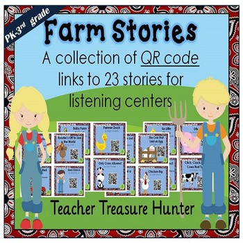 QR Codes - 23 Farm Stories *Great for Listening Centers K-3