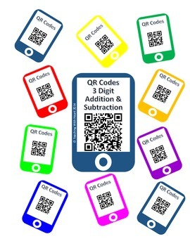 QR Codes 3 Digit Addition and Subtraction Task Cards [Self