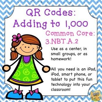 QR Codes - Adding to 1,000 - Common Core:  3.NBT.A.2
