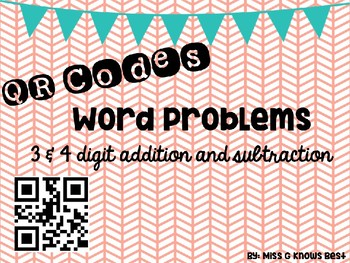 QR Codes: Addition & Subtraction Word Problems (3 & 4 digit numbers)
