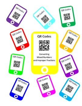 QR Codes Converting Improper Fractions and Mixed Numbers T