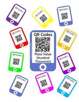 QR Codes Hundred Thousands Place Value Task Cards [Self Checking]