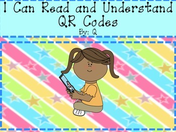QR Codes I Can Read and Understand FREEBIE
