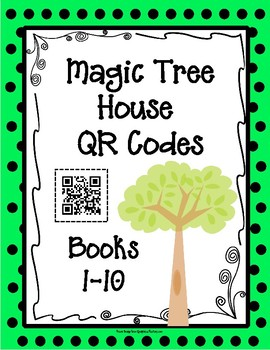 QR Codes: Magic Tree House, Books 1-10