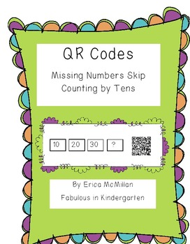 QR Codes Missing Number Skip Counting by Tens!