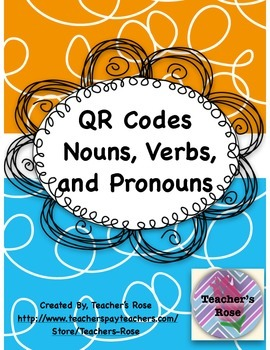 Nouns, Verbs, and Pronouns QR Codes