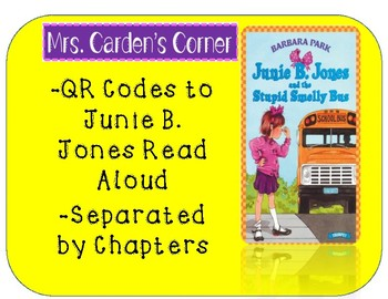 QR Codes Read Aloud Junie B. Jones and the Stupid Smelly Bus