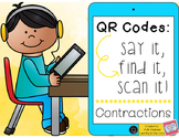 QR Codes: Say It, Find It, Scan It- Contractions Literacy Center