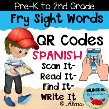 QR Codes Scan It-Read It-Find It-Write It- Spanish Sight Words