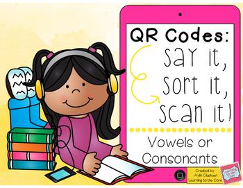 QR Codes: Vowels or Consonants Sort Literacy Centers (Common Core Aligned)