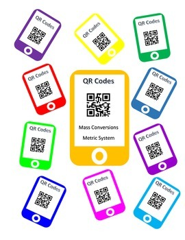 QR Codes Mass Conversion Task Cards - Metric System