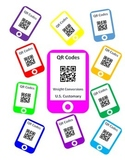 QR Codes Weight Conversion Task Cards - U.S. Customary