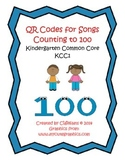 QR Code Cards for 10 Songs- Counting to 100- Kindergarten