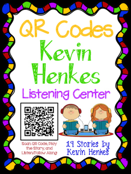 QR Codes for Author Kevin Henkes - Listening Center
