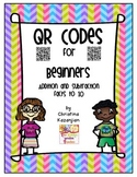 QR Codes for Beginners:  Addition and Subtraction Facts