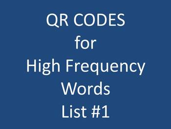 QR Codes for High Frequency Words List #1