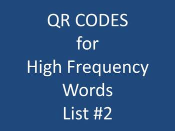 QR Codes for High Frequency Words List #2