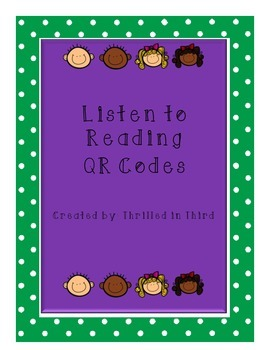 QR Codes for Listen to Reading 1 FREE in Preview - 30 PAGES!!!