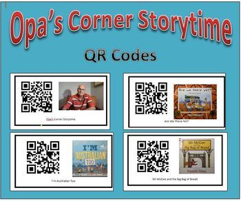 QR Codes for Opa's Corner Storytime -School stories