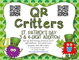 QR Critters: 3 & 4-Digit Addition {St. Patrick's Day}