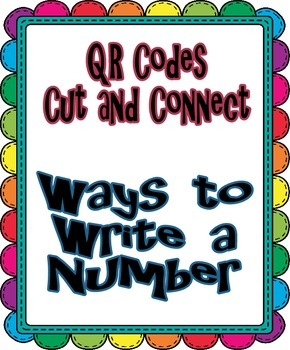 QR Cut and Connect-Ways to Write a Number (Place Value)