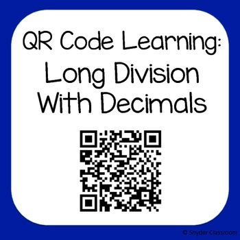 QR Code Dividing Decimals with Long Division Worksheets