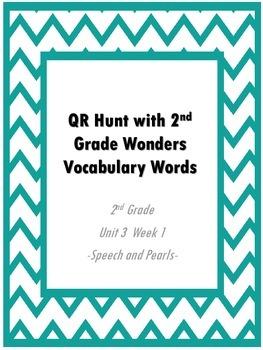 QR Hunt: 2nd Grade Reading Wonders Vocabulary Unit 3 Week 1