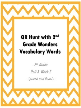 QR Hunt: 2nd Grade Reading Wonders Vocabulary Unit 3 Week 2