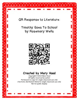 QR LIterature Response for 1st Grade: Timothy Goes To School