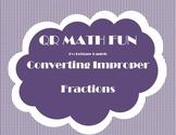 QR Math Fun: Converting Improper Fractions
