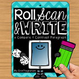 Compare and Contrast Paragraph QR Roll, Scan, and Write fo