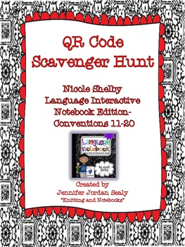 QR Scavenger Hunt for 3rd Grade Language Interactive Notebook-Conventions 11-20
