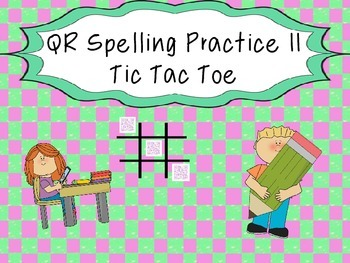 QR Spelling Tic Tac Toe II