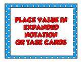 QR Task Cards for Place Value in Expanded Notation