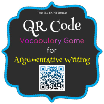 QR Code Vocabulary Game - Argumentative Writing