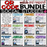 QR Watch & Respond Social Studies FULL YEAR Bundle!