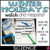QR Watch and Respond Sheet Winter Holidays - December