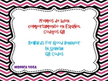 QR code Rewards for good behavior -Spanish