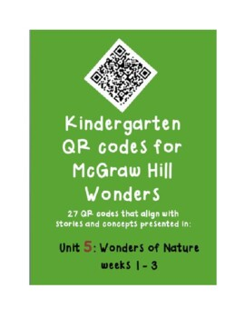 QR codes for McGraw Hill Wonders K: Unit 5: Wonders of Nature weeks 1-3