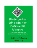 QR codes for McGraw Hill Wonders Kindergarten: Unit 2: Let