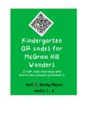 QR codes for McGraw Hill Wonders Kindergarten: Unit 3: Goi
