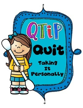 QTIP-Quit Taking It Personally Poster