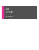QU- Words: Grades 1-3