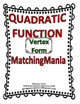 QUADRATIC FUNCTION - Vertex Form MatchingMania