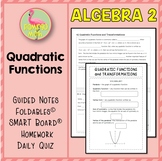 Quadratic Functions Transformations (Algebra 2 - Unit 4)